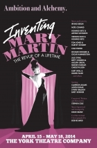 INVENTING MARY MARTIN Has NYC Flying To Enraptured Audiences!